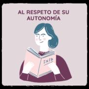 Derecho al respeto de su autonomía