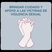 Obligación de brindar cuidado y apoyo a las víctimas de violencia sexual