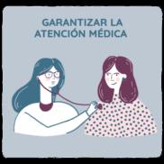 Obligación de garantizar la atención médica
