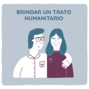 Obligación de brindar un trato humanitario